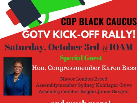 CDP Black Caucus Virtual GOTV Kick-Off Rally featuring Congressmember Karen Bass and Much More!