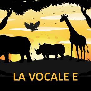 """PRESENTAZIONE DELLA VOCALE """"E"""""""