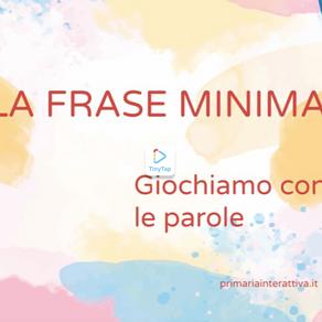 ESERCIZIO LA FRASE MINIMA