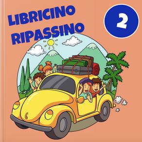 LIBRICINO RIPASSINO - CLASSE 2^