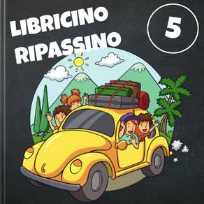 LIBRICINO RIPASSINO - CLASSE 5^