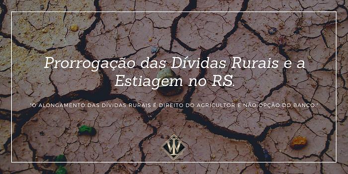 Prorrogação_das_Dívidas_Rurais_e_a_Es