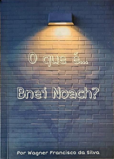 O que é... Bnei Noach