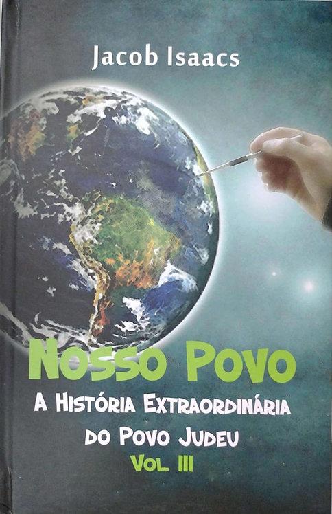 Nosso Povo - A história Extraordinária do povo judeu vol 3