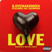 ILoveMakonnen Love Ft Rae Sremmurd
