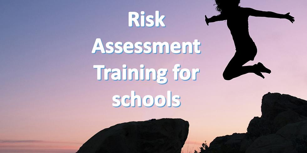Risk Assessment Training - in Schools