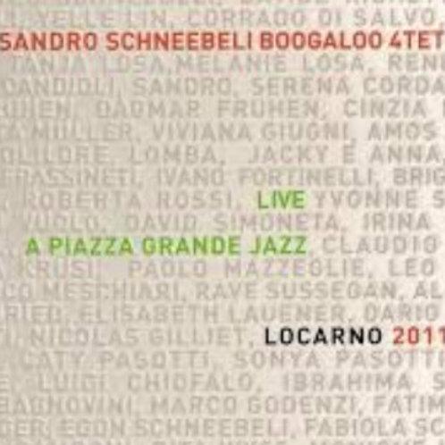 Sandro Schneebeli Boogaloo 4tet LIVE PIAZZA GRANDE LOCARNO