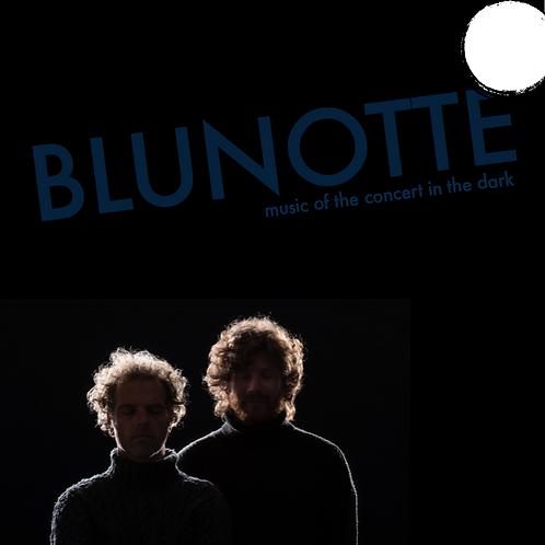 Sandro Schneebeli & Max Pizio BLUNOTTE