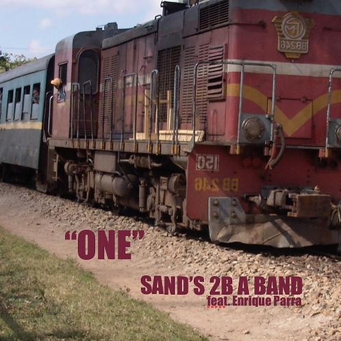 Sand's 2B a Band feat. Enrique Parra ONE