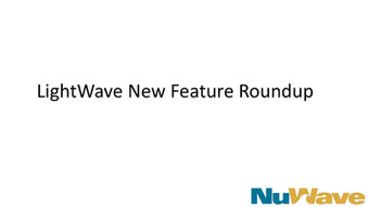 LightWave New Features Roundup