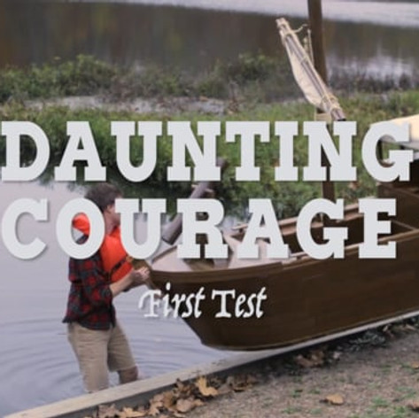 Daunting Courage: First Test