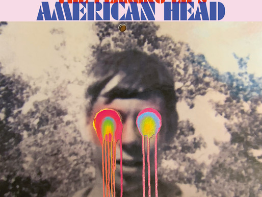 """PSYCHÉ : """"American Head"""" des Flaming Lips, album stupéfiant.s"""
