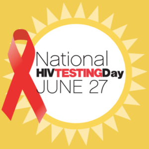 June 27: National HIV Testing Day