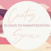 A Gift for You: 10 Days of Creating at Source