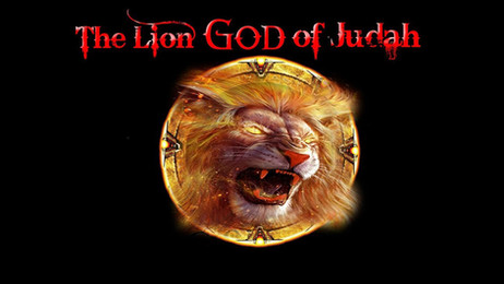 THE LION GOD OF JUDAH