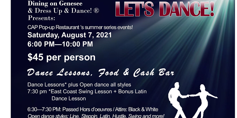 """""""LET'S DANCE!"""" A CAP Pop-up Restaurant's Dining on Genesee event"""