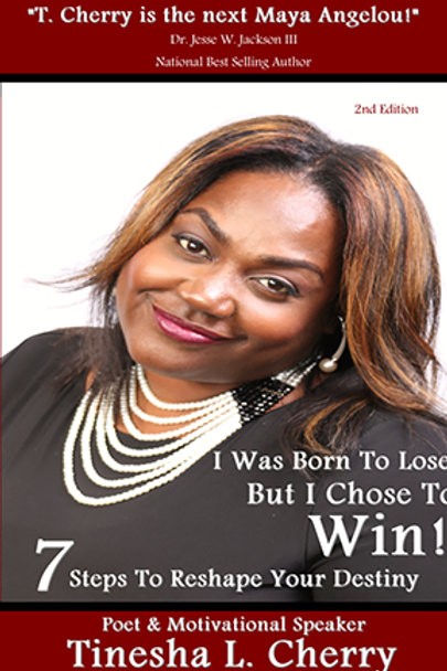 """""""I Was Born to Lose But I Chose to Win"""" Book"""