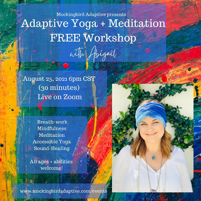 Adaptive Yoga and Meditation