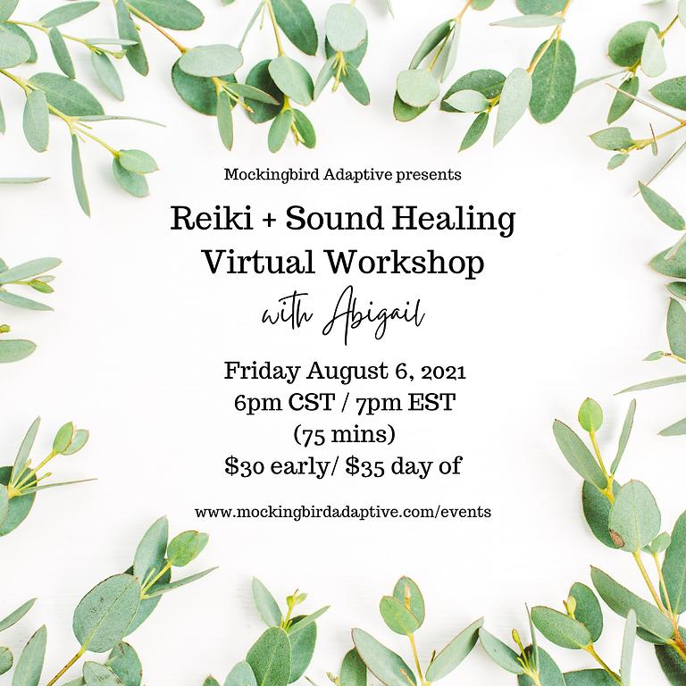 Reiki + Sound Healing Virtual Workshop