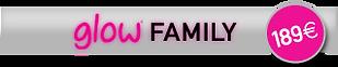 Glow Family - 189€