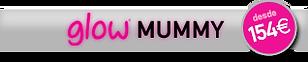 Glow Mummy - Desde 154€