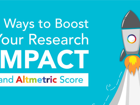 Five Ways to Boost your Research Impact and Altmetric Score