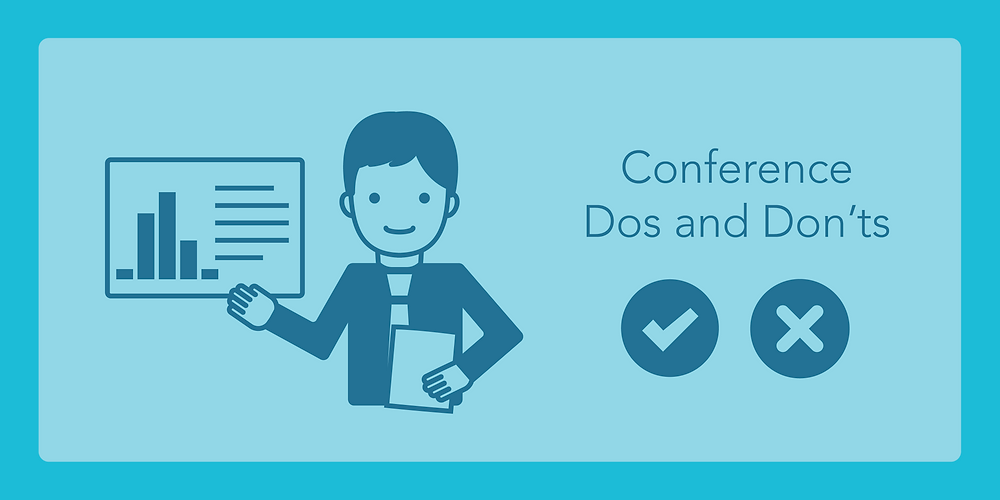 Conference Dos and Don'ts