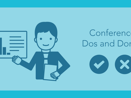 Conference Presentation Dos and Don'ts for Scientists
