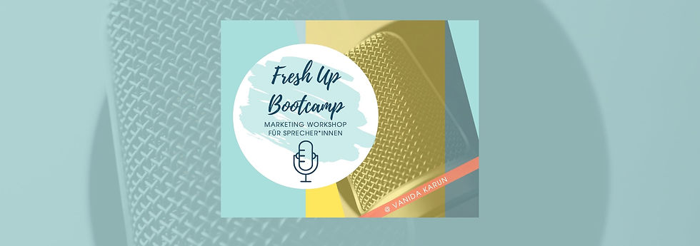 Sprecher Fresh Up Bootcamp Banner - Vanida Karun - Profisprecher - Onlinekurs.jpg