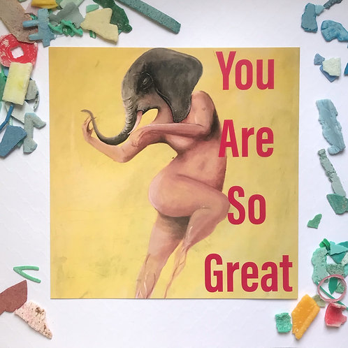 You Are So Great Art Card 2