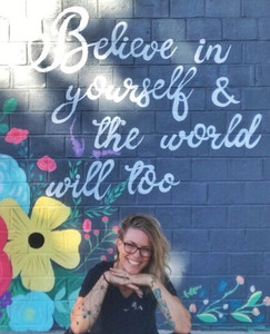 Believe in yourself and the world will too mural located in Morton Illinois painted by muralist Jessica McGhee Hey Lola