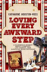 LOVING EVERY AWKWARD STEP Book Cover