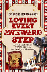 LOVING EVERY AWKWARD STEP Book Cover
