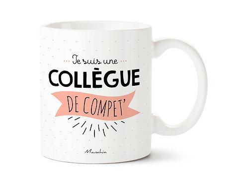 "Mug ""Une collègue"""