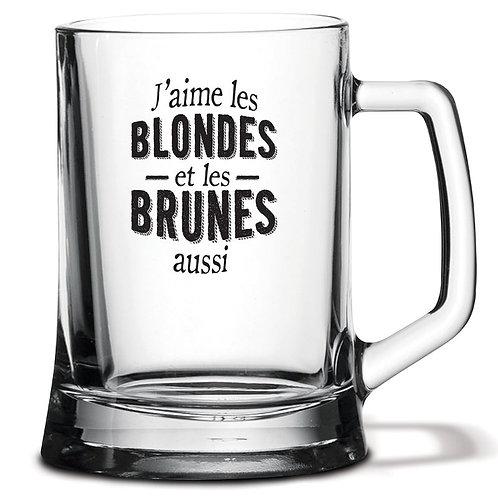 """Chope """"J'aime les blondes et les brunes aussi"""""""