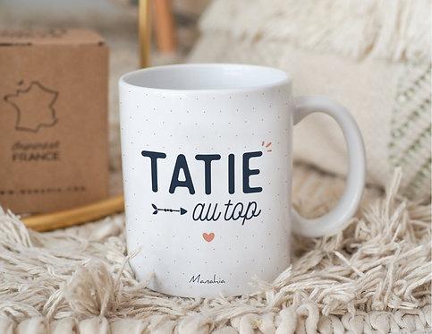 "Mug ""Tatie au top"""