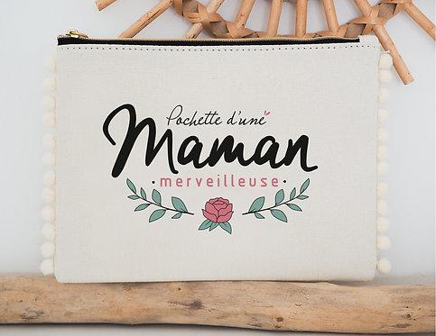 "Pochette ""Maman merveilleuse"""