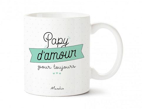 """Mug """"Papy d'amour"""""""