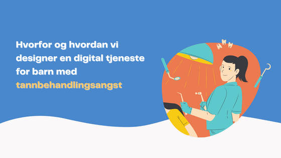 Null hull - Design av en digital tjeneste for barn med tannbehandlingsangst