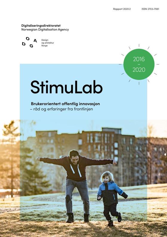 StimuLab - Brukerorientert offentlig innovasjon. Erfaringer fra frontlinjen