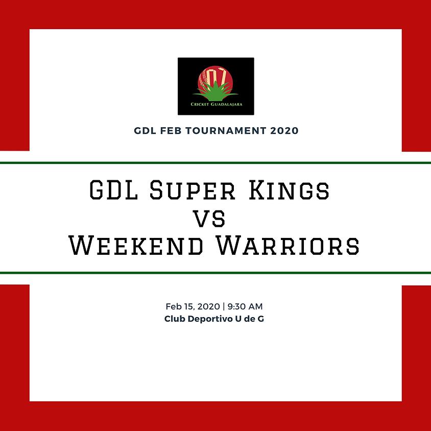 GDL Super Kings vs Weekend Warriors