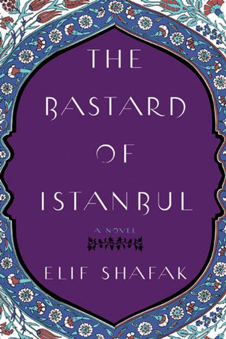 the bastard of Istanbul -Elif Shafak