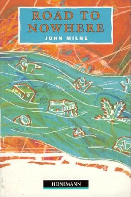 Road to Nowhere - John Milne