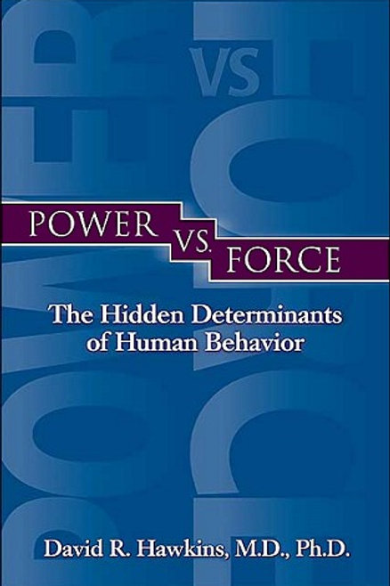 power VS force - David R. Hawkins