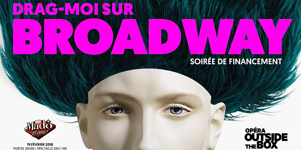 Drag-Moi sur Broadway