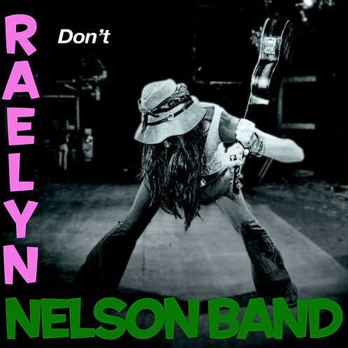 "Autographed Raelyn Nelson Band cd, ""Don't"""
