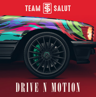 TEAM SALUT - Drive n Motion (Access Records)
