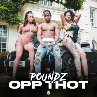 Poundz - Opp Thot (Disturbing London Records)