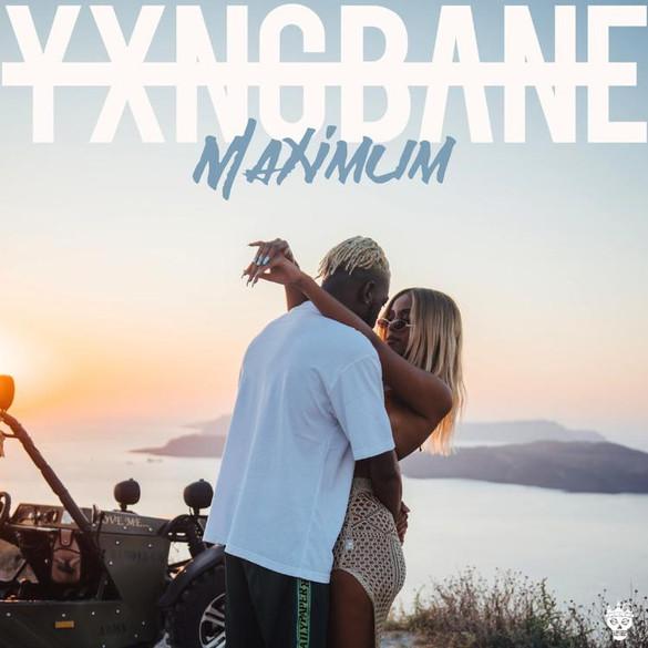 Yxng Bane - Maximum