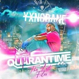 Yxng Bane - Quarantime: The Lost Files (Disturbing London Records)